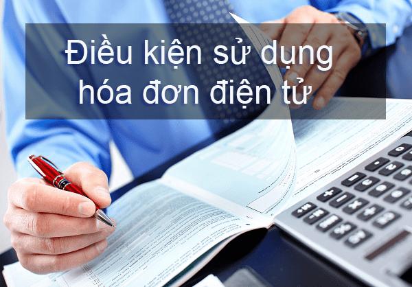 điều kiện sử dụng hóa đơn điện tử