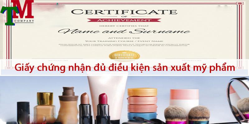 dịch vụ xin giấy phép đủ điều kiện sản xuất mỹ phẩm